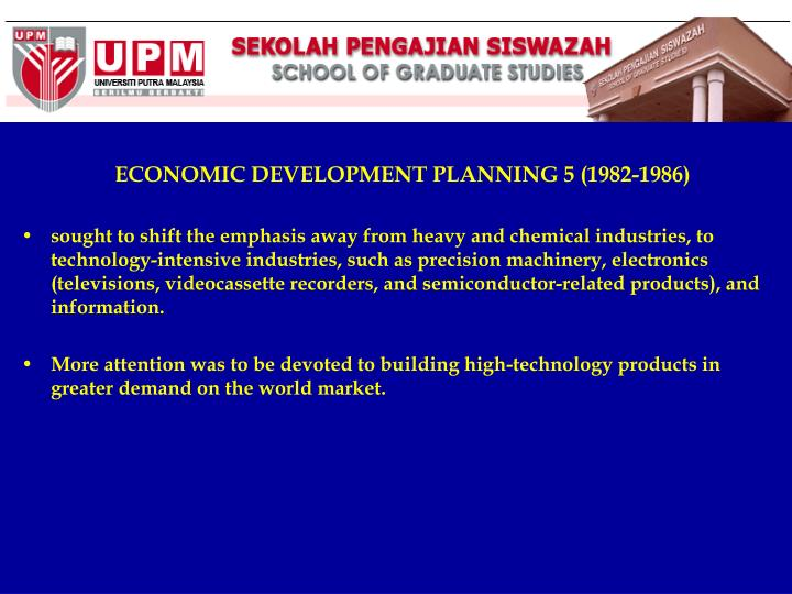 ECONOMIC DEVELOPMENT PLANNING 5 (1982-1986)