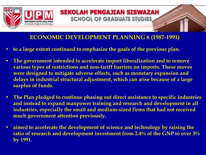 ECONOMIC DEVELOPMENT PLANNING 6 (1987-1991)