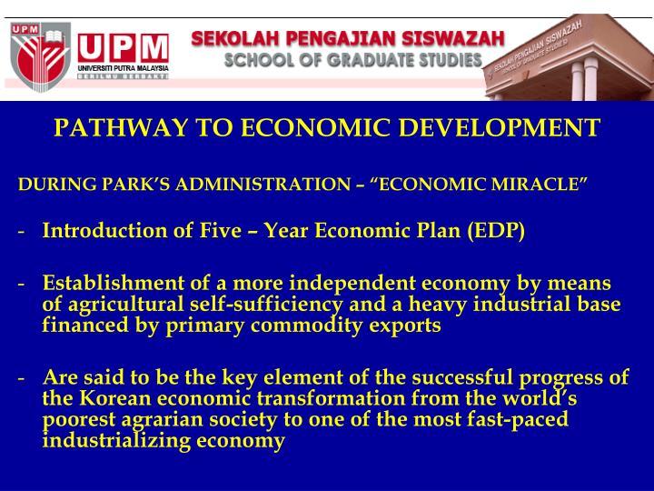 PATHWAY TO ECONOMIC DEVELOPMENT