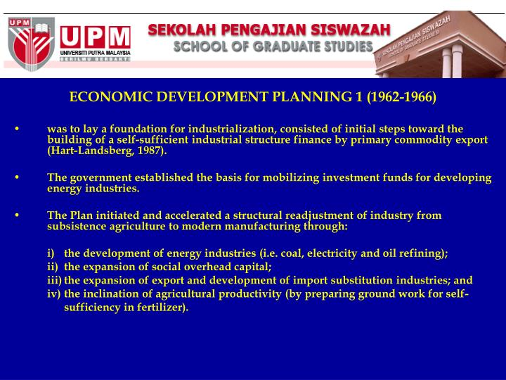 ECONOMIC DEVELOPMENT PLANNING 1 (1962-1966)