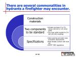 there are several commonalities in hydrants a firefighter may encounter