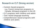 research on clt strong version