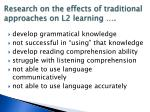 research on the effects of traditional approaches on l2 learning