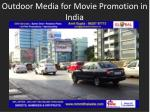 outdoor media for movie promotion in india
