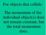 for objects that collide