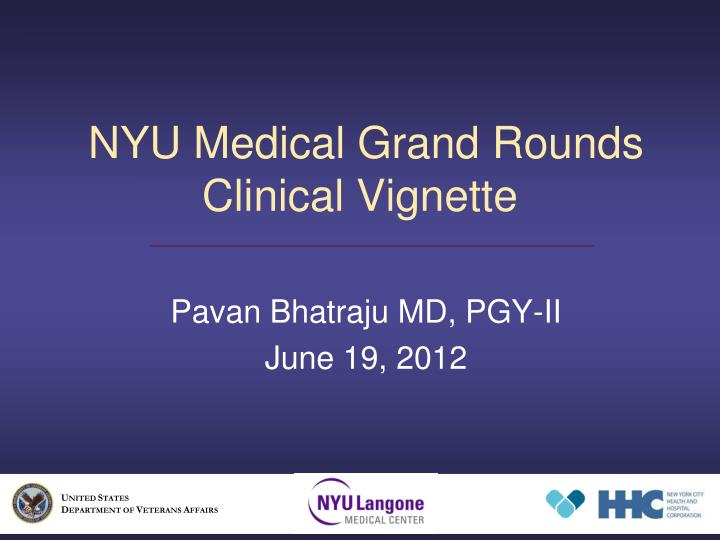 nyu medical grand rounds clinical vignette n.