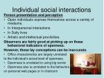 individual social interactions
