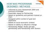 how was programme designed methods