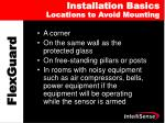 installation basics locations to avoid mounting