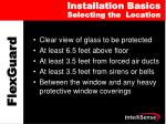 installation basics selecting the location