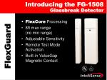 introducing the fg 1508 glassbreak detector