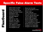 specific false alarm tests