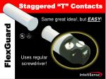 staggered t contacts