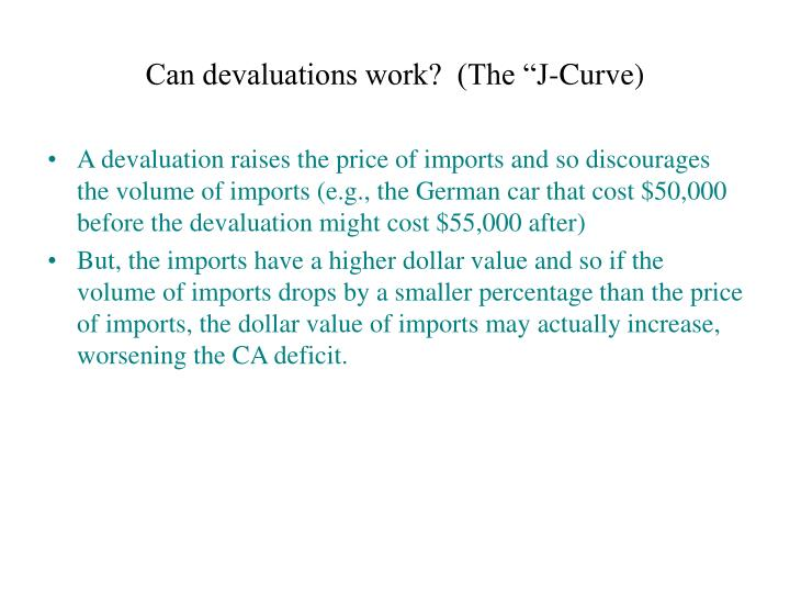 """Can devaluations work?  (The """"J-Curve)"""