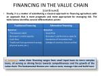 financing in the value chain continued3