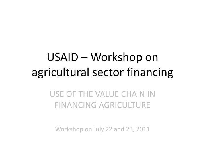 usaid workshop on agricultural sector financing n.