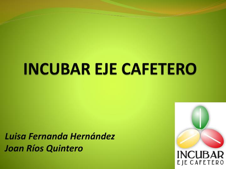 incubar eje cafetero n.