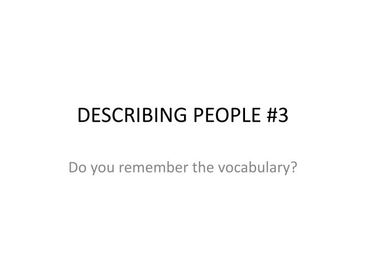 describing people 3 n.