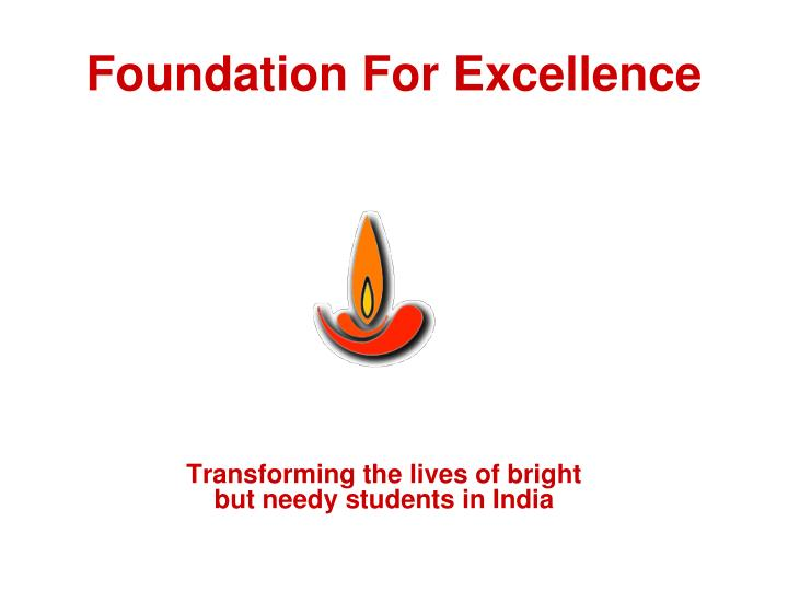 foundation for excellence n.