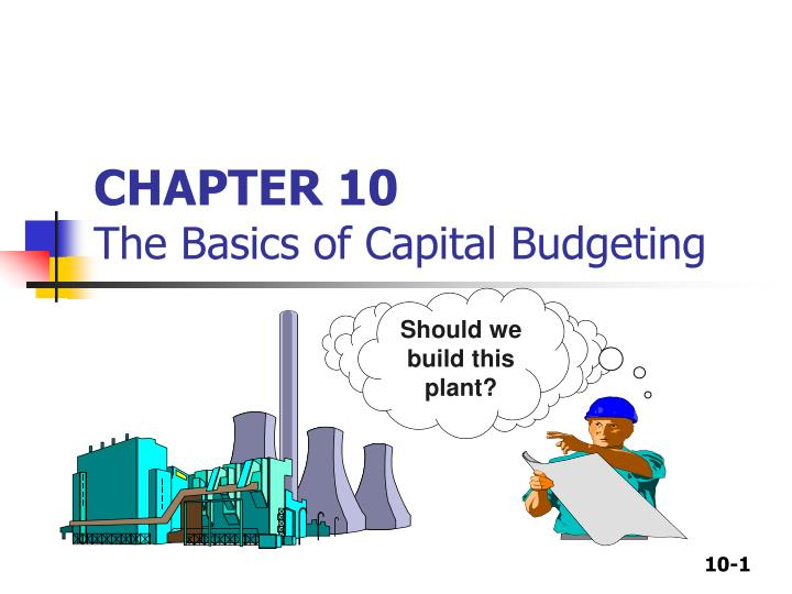 chapter 10 the basics of capital budgeting n.