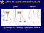 lcm for the regions of interest in 4 patients