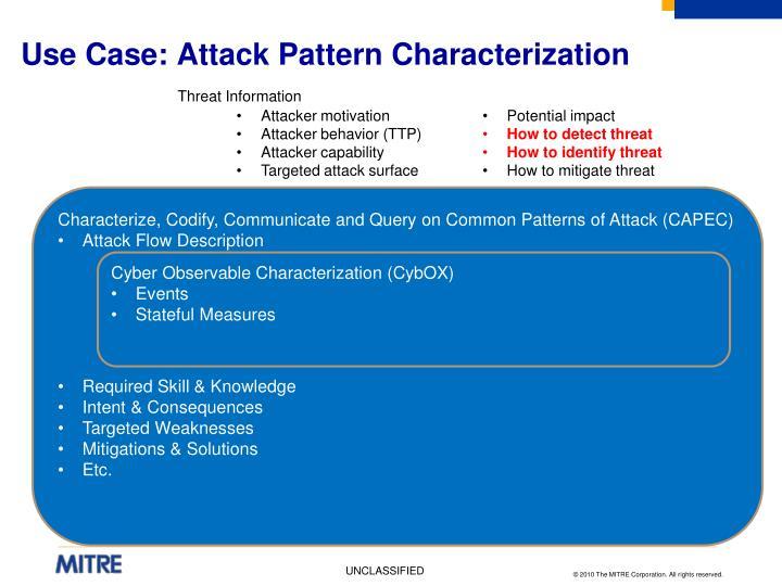 Use Case: Attack Pattern Characterization