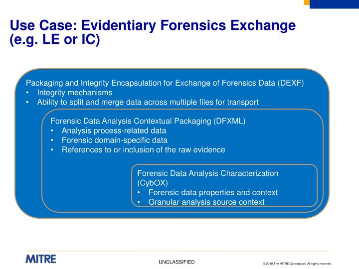 Use Case: Evidentiary Forensics Exchange