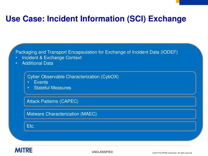 Use Case: Incident Information (SCI) Exchange