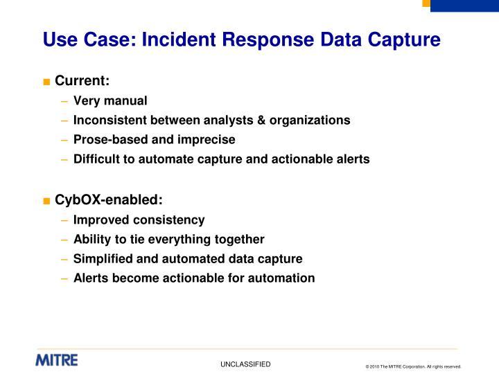 Use Case: Incident Response Data Capture