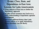 evans class state and dependence in east asia lessons for latin americanists