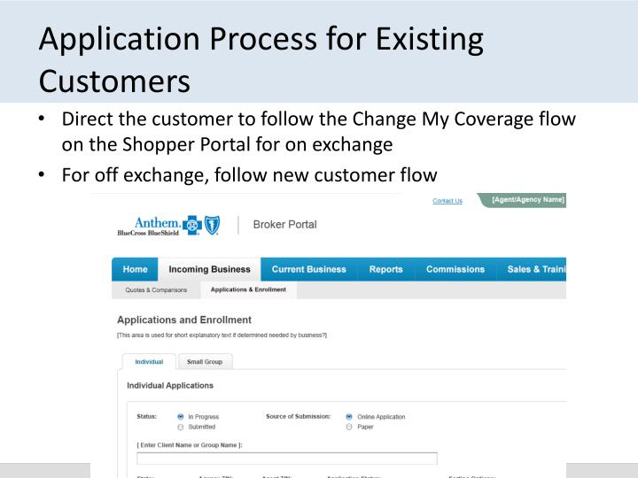 Application Process for Existing Customers