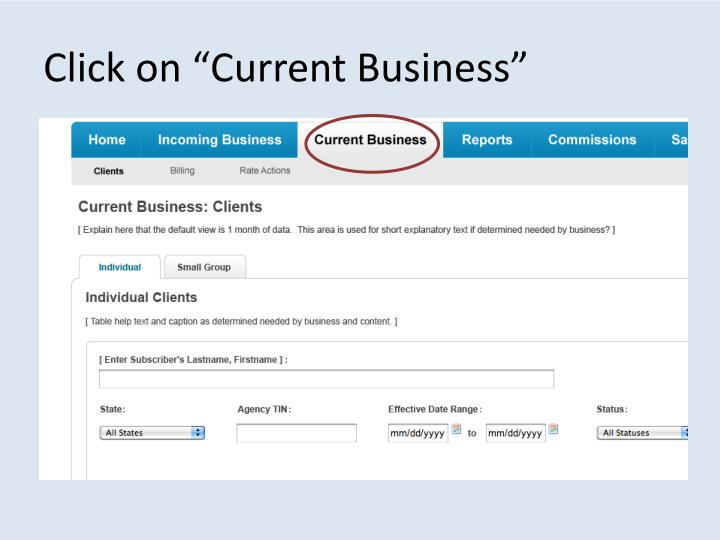 "Click on ""Current Business"""
