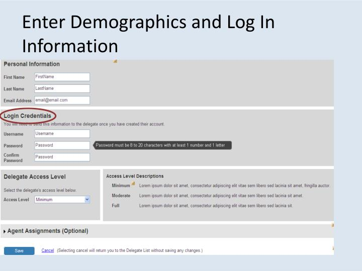 Enter Demographics and Log In Information
