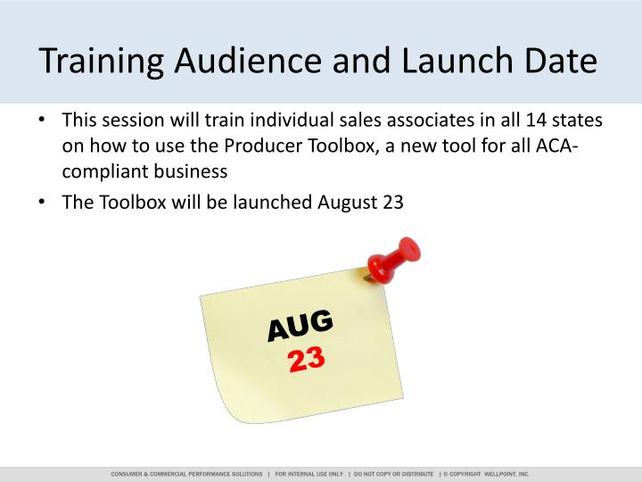 Training audience and launch date
