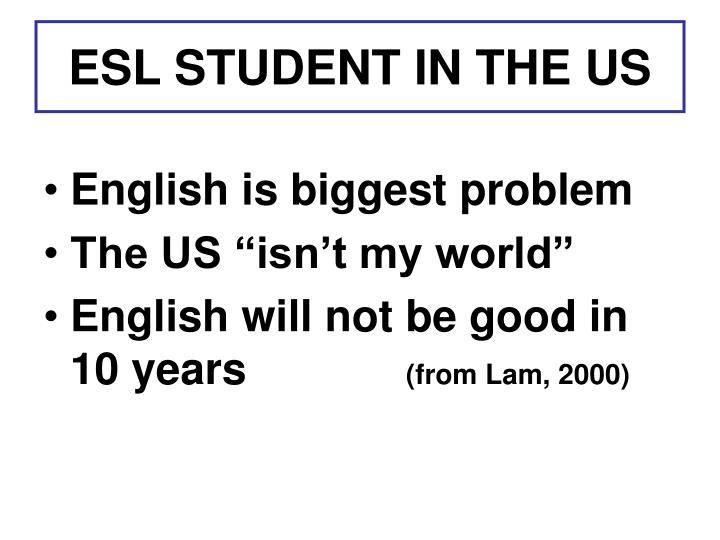 ESL STUDENT IN THE US