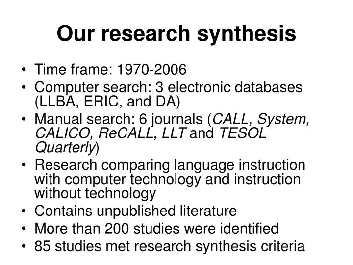 Our research synthesis