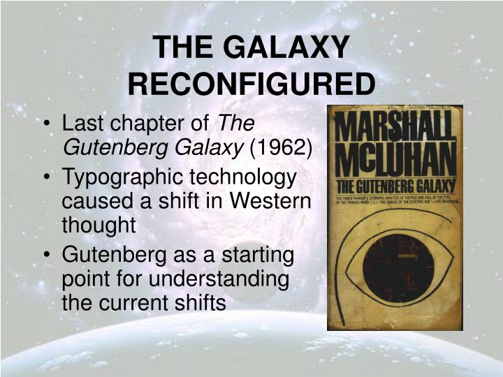 The galaxy reconfigured1