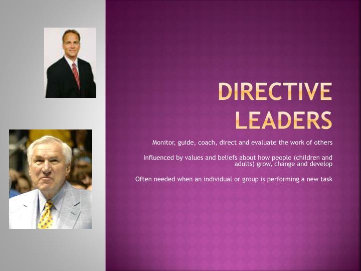 Directive Leaders