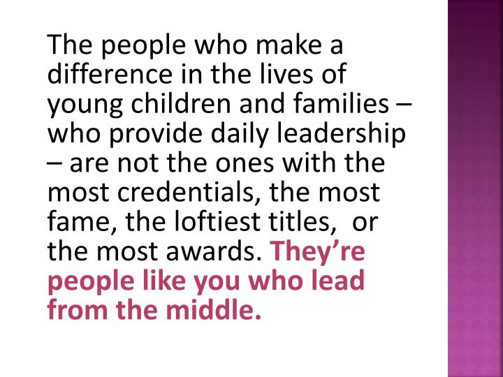 The people who make a difference in