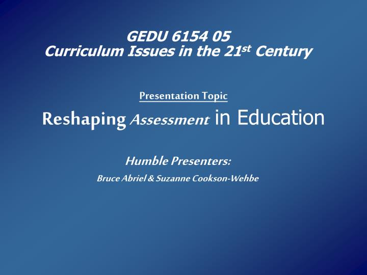 presentation topic reshaping assessment in education n.