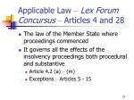 applicable law lex forum concursus articles 4 and 28