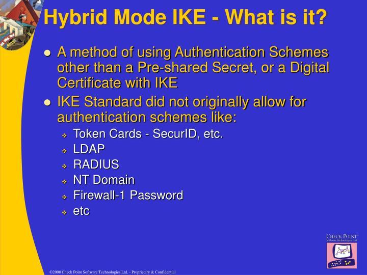 Hybrid Mode IKE - What is it?