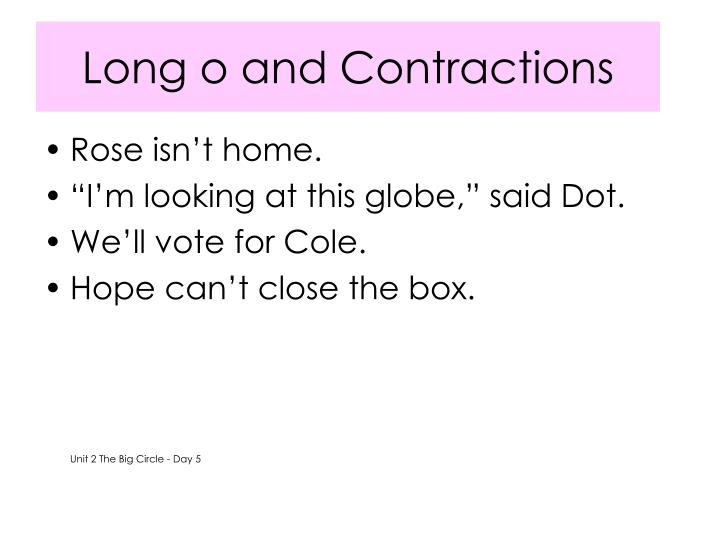 Long o and Contractions