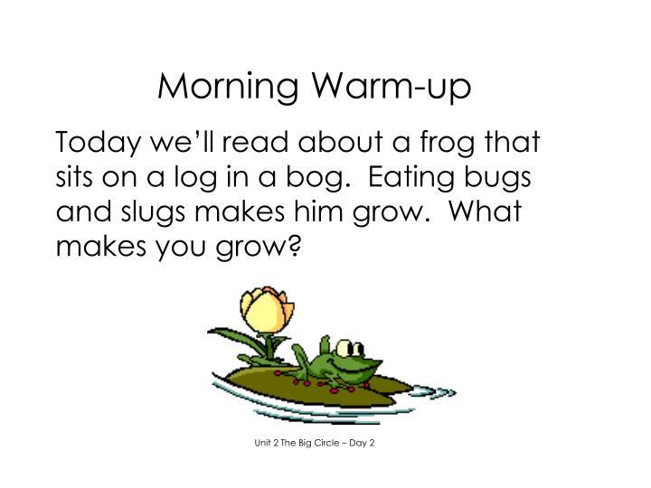 Morning Warm-up