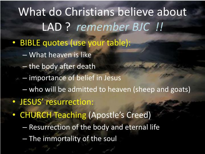 What do Christians believe about LAD ?