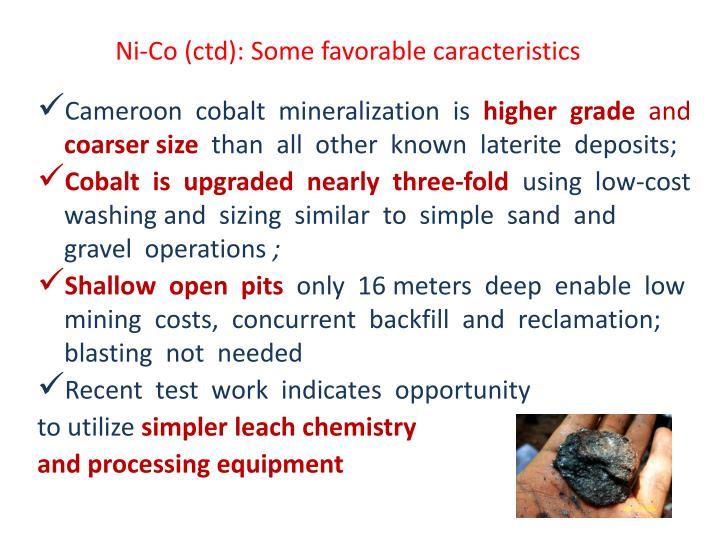 Ni-Co (ctd): Some favorable caracteristics