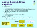 analog signals linear amplifiers