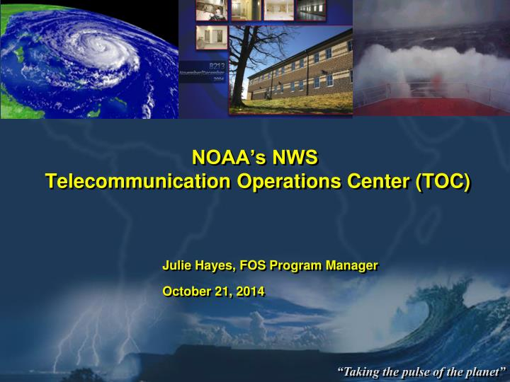noaa s nws telecommunication operations center toc n.