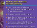 disease specific formulas immune enhancing
