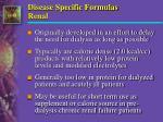 disease specific formulas renal